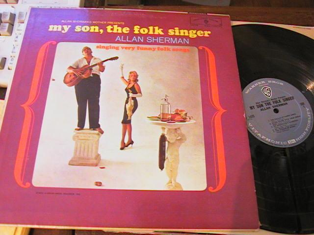 ALLAN SHERMAN - MY SON FOLK SINGER - WARNER