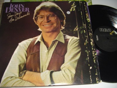 JOHN DENVER - SOME DAYS ARE DIAMONDS - RCA { C 79