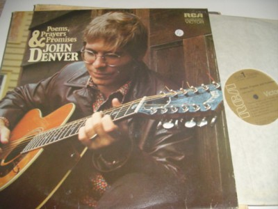 JOHN DENVER - POEMS PRAYERS PROMISES - RCA { C 72 & 76