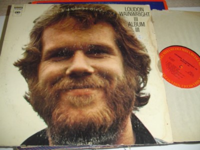 LOUDON WAINWRIGHT - ALBUM III - COLUMBIA { C 111