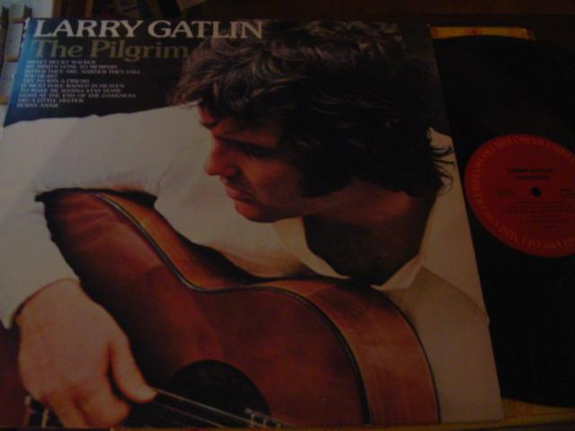 LARRY GATLIN - THE PILGRIM - COLUMBIA { C 9