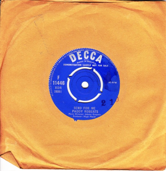 Paddy Roberts - Send for me - Decca Demo 3854