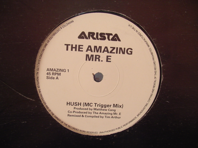 THE AMAZING Mr E - HUSH 2 MIXES - ARISTA 318