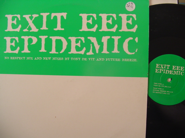 Exit EEE - Epidemic - 3 MIXES - 324