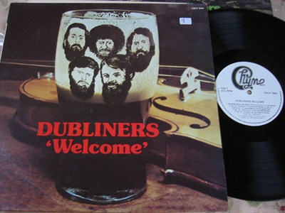 THE DUBLINERS - WELCOME - CHYME RECORDS