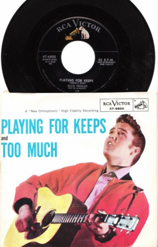 ELVIS PRESLEY - PS PLAYING FOR KEEPS - RCA 6800 # 2417