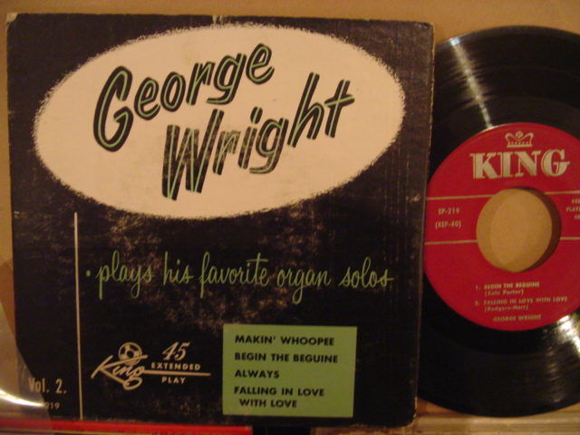 GEORGE WRIGHT - ORGAN SOLOS - KING EP