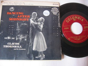 CLAUDE THORNHILL - DANCING AFTER MIDNIGHT - COLUMBIA ep
