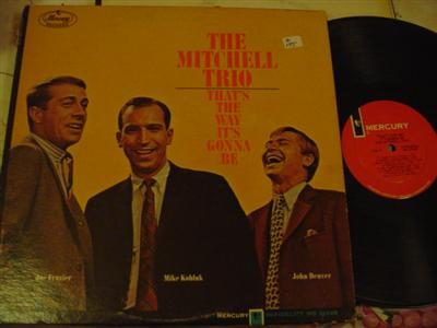 THE MITCHELL TRIO - THATS THE WAY - MERCURY { Z 175
