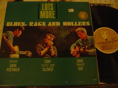 KOERNER, GLOVER & RAY - BLUES RAGS HOLLERS { Z 184