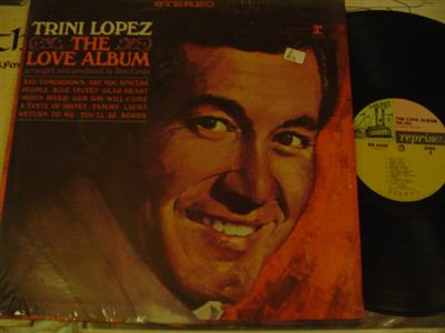 TRINI LOPEZ - THE LOVE ALBUM - REPRISE { Z 83