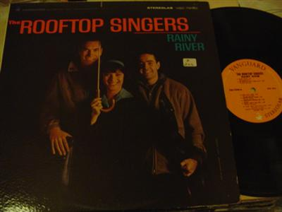 THE ROOFTOP SINGERS - RAINY RIVER - VANGUARD { Z 204
