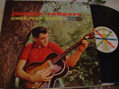 JIMMIE RODGERS - FOLK SONGS - ROULETTE { Z 257