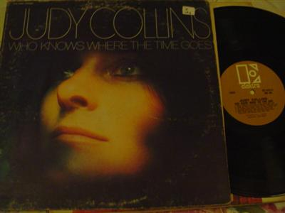 JUDY COLLINS - WHO KNOWS WHERE TIME - ELEKTRA { Z 126