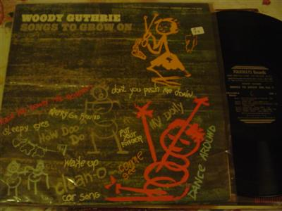 WODDY GUTHRIE - SONGS TO GROW ON - FOLKWAYS [ Z 77