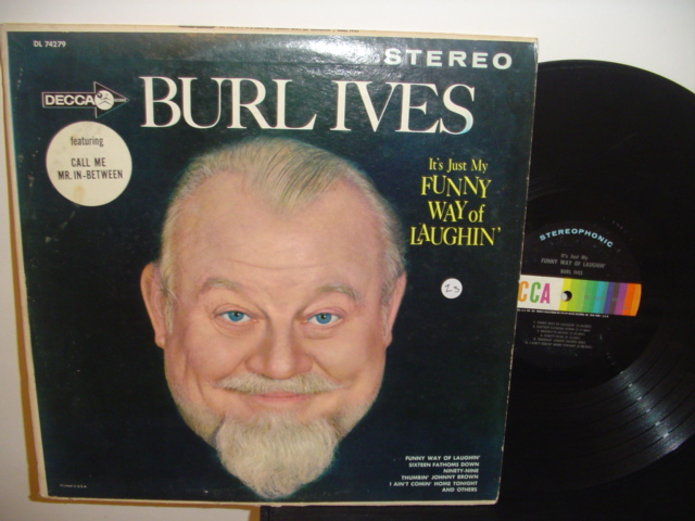 BURL IVES - FUNNY WAY OF LAUGHING - DECCA { Z 3