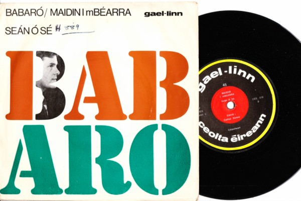Sean O'Se - Babaro - Gael Linn - CES 019 Picture Sleeve