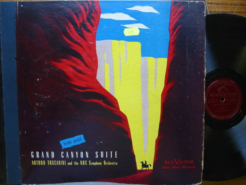 GROFE - GRAND CANYON SUITE - TOSCANINI - RCA VICTOR