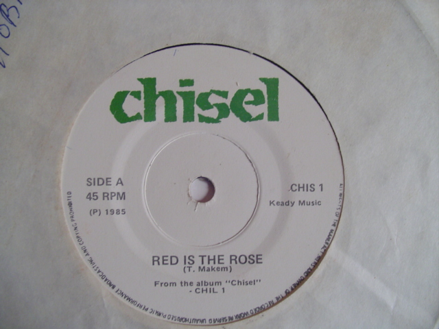 CHISEL - RED IS THE ROSE - CHISEL RECORDS