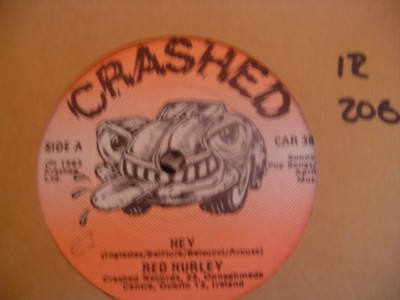 RED HURLEY - HEY - CRASHED RECORDS