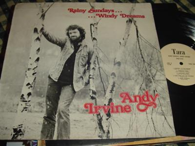 ANDY IRVINE - RAINY SUNDAY WINDY DREAMS - TARA { 236