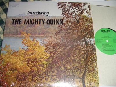 THE MIGHTY QUINN - INTRODUCING - KILLER RECORDS { 237