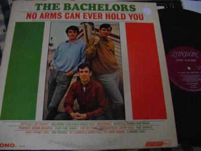 THE BACHELORS - NO ARMS CAN HOLD - LONDON