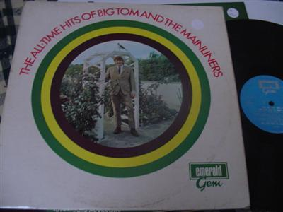 BIG TOM MAINLINERS - ALL TIME HITS - EMERALD