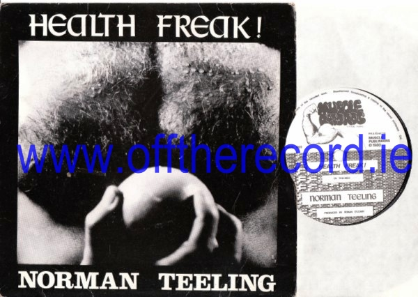 Norman Teeling - Health Freak - Muscle Records 1980