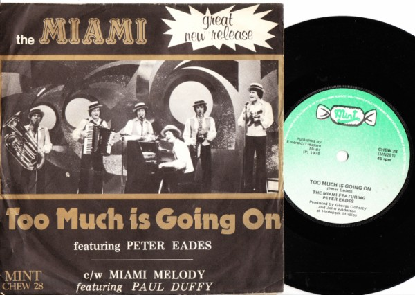 The Miami - Peter Eades - Too much going on - Mint 1979 P/S