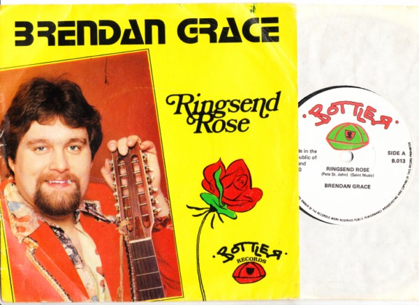 Brendan Grace - Ringsend Rose - Bottler Records P/S