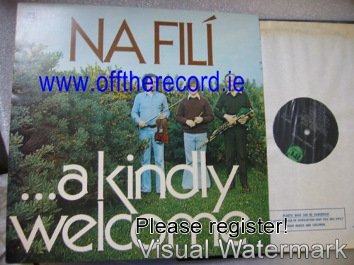 Na Fili - A Kindly Welcome - B & C Records 1977