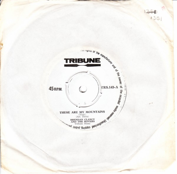 Brendan Clancy - These are my Mountains - Tribune 1970
