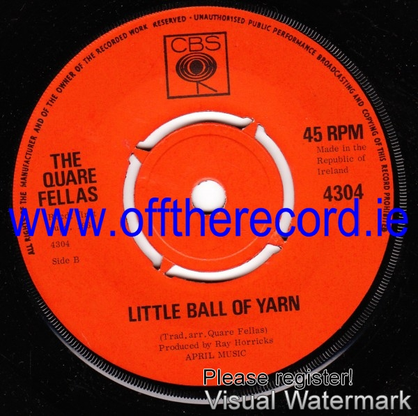 The Quare Fellas - Little Ball of Yarn - CBS Irish 1968