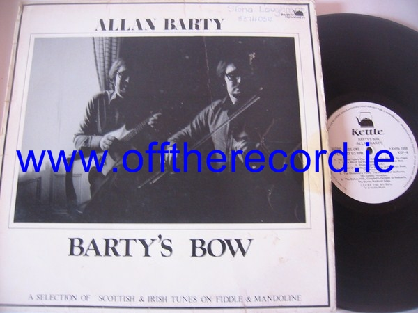 Allan Barty - Barty's Bow - Kettle Records 1980