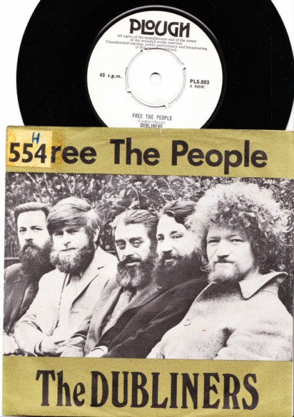 The Dubliners - Free the People - Plough Records P/S