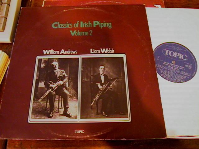 WILLIAM ANDREWS / LIAM WALSH - IRISH PIPING - TOPIC