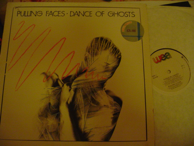 PULLING FACES - DANCE OF GHOSTS - WEA 1987