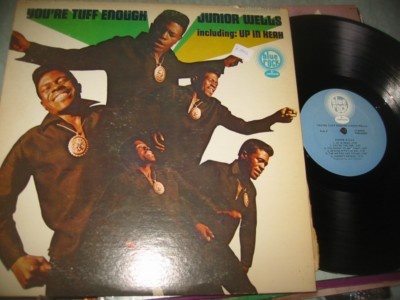 JUNIOR WELLS - YOURE TOUGH ENOUGH - BLUE ROCK { J 1004