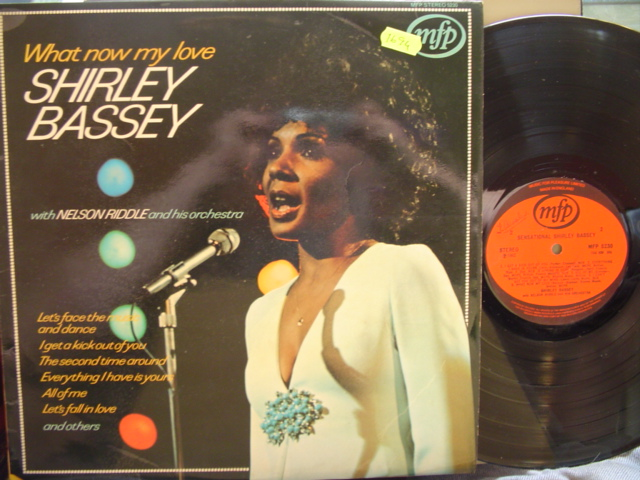 SHIRLEY BASSEY - WHAT NOW MY LOVE - MFP