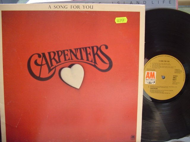 THE CARPENTERS - SONG FOR YOU - A & M UK