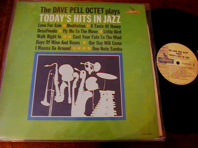 Dave Pell - TODAYS HITS IN JAZZ - LIBERTY PROMO - J 437