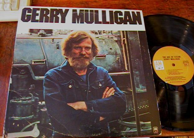 GERRY MULLIGAN - AGE OF STEAM - A & M RECORDS J 504