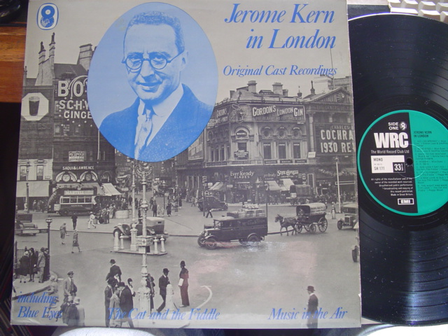 JEROME KERN - IN LONDON - ORIG CAST - WRC