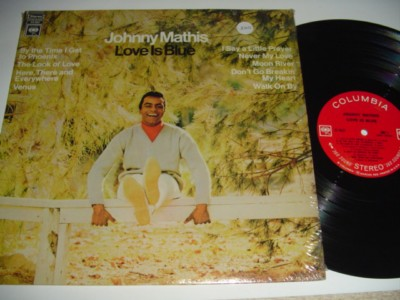 JOHNNY MATHIS - LOVE IS BLUE - COLUMBIA { 220