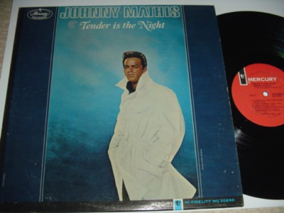 JOHNNY MATHIS - TENDER IS THE NIGHT - MERCURY { 184