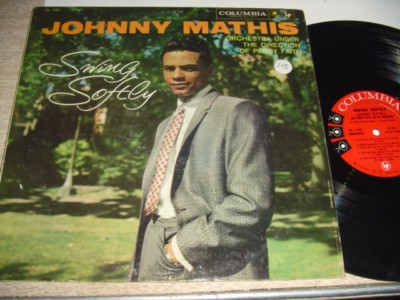 JOHNNY MATHIS - SWING SOFTLY - COLUMBIA { 215