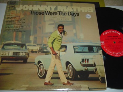 JOHNNY MATHIS - THOSE WERE THE DAYS - COLUMBIA { 218