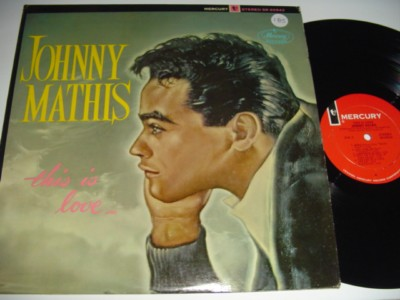 JOHNNY MATHIS - THIS IS LOVE - MERCURY { 185