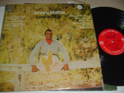 JOHNNY MATHIS - LOVE IS BLUE - COLUMBIA { 223